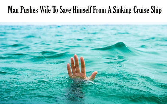 man pushes his wife to save himself from drwoning